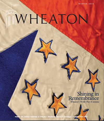 Wheaton College Alumni - <i>Wheaton</i> magazine